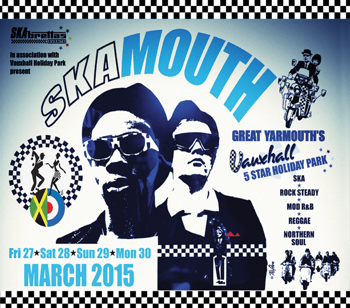 Skamouth 27-30 March 2015 Weekender